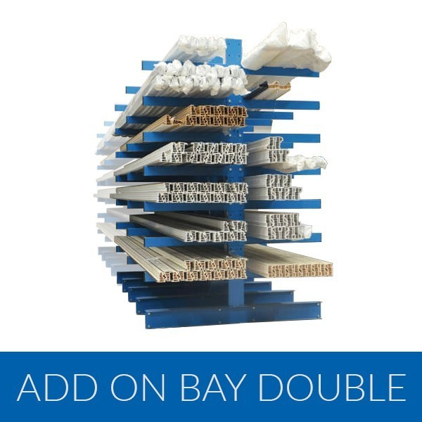 Cantilever Racking Add on Bay Double Sided